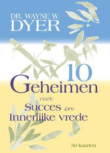 10 geheimen voor Succes & Innerlijke Vrede