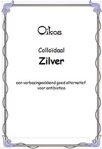 Colloïdaal zilver - een verbazingwekkend goed alternatief voor antibiotica